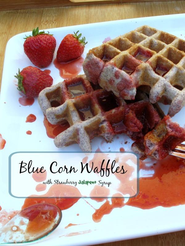 Blue Corn Waffles with Strawberry Jalapeño Syrup